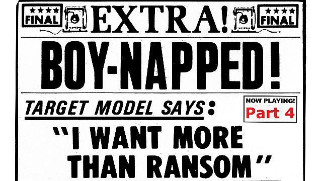 Boy 'Napped Part 4